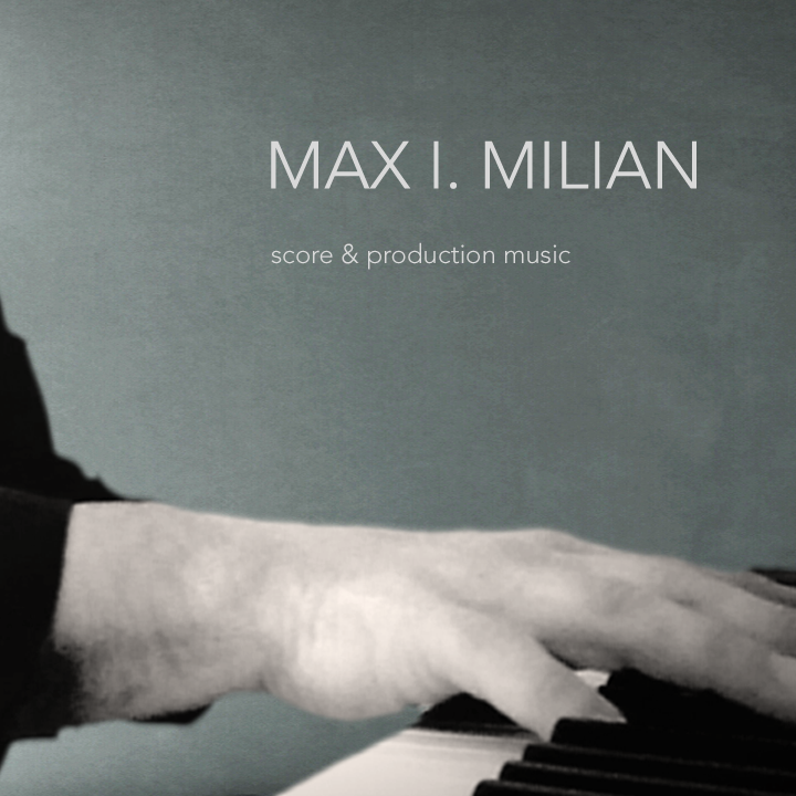 Max I. Milian, Komponist, Film, Theater, München, Salzburg, Composer, Germany, Austria